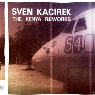 The Kenya Sessions remixes - 10inch